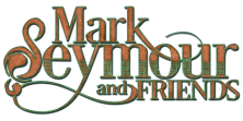 Mark Seymour and Friends Logo