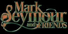 Mark Seymour and Friends Logo